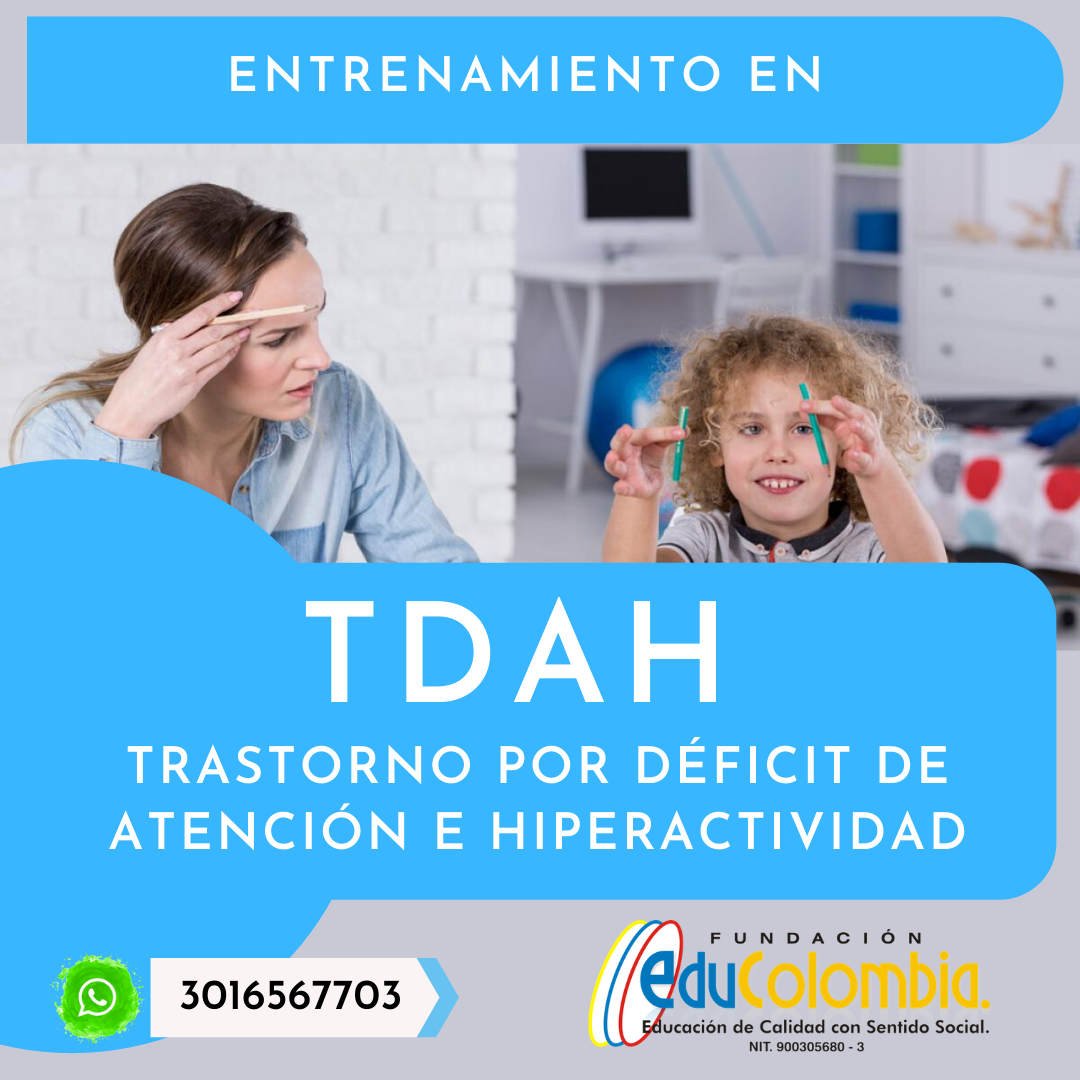 TRASTORNO DÉFICIT DE ATENCIÓN E HIPERACTIVIDAD